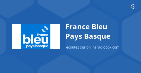 france bleu pays basque en direct bayonne france online radio box. Black Bedroom Furniture Sets. Home Design Ideas