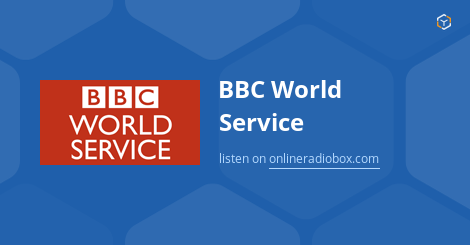 bbc news world service radio live