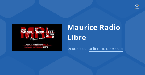 maurice radio libre en direct pinal france online radio box. Black Bedroom Furniture Sets. Home Design Ideas
