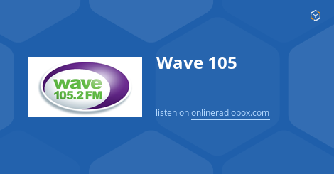 wave 105 fm dating Wave 105 is a radio station that is regularly broadcast to south hampshire, the isle of wright, wiltshire, west sussex and east dorset the channel can be found on fm frequency 1052 as well as 1058 creation date, sunday, 14/06/ 1998.