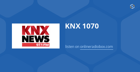 Knx 1070 newsradio listen live 1070 am los angeles for Knx 1070