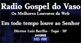 Rádio Gospel do Vaso
