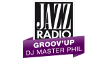 Jazz Radio -  Groov'Up par DJ Master Phil