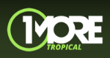 1More - Tropical