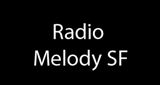 Radio Melody SF
