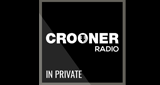 Crooner Radio InPrivate