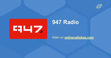 947 live streaming - 94 7 MHz FM, Johannesburg, South Africa