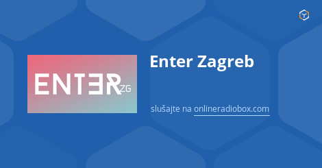 Enter Zagreb Playlist
