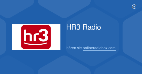 Hr 3 Online : hr3 radio live h ren webradio online radio box ~ Watch28wear.com Haus und Dekorationen