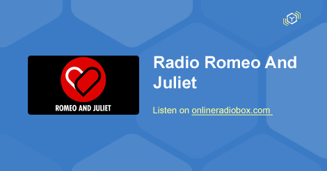 radio romeo and juliet listen live verona online radio box