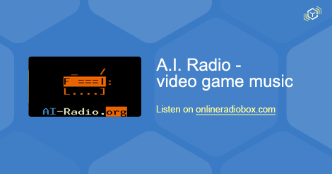 A I  Radio - video game music Listen Live - Los Angeles, United