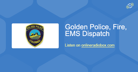Golden Police, Fire, EMS Dispatch Listen Live - Golden, United