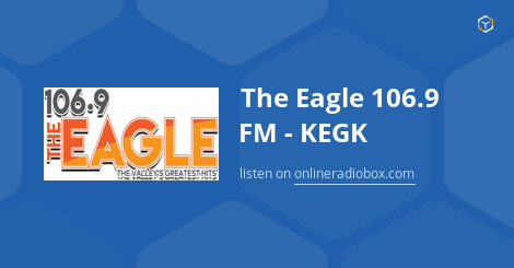 The Eagle 106.9 FM - K...