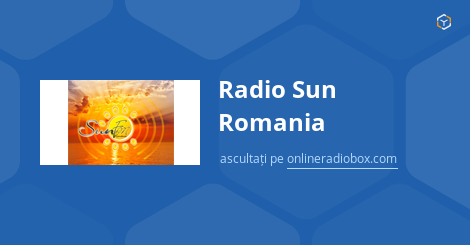 Radio Sun Romania Playlist Online Radio Box