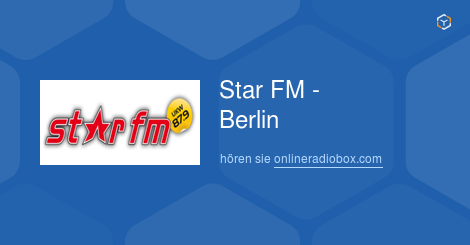 Star Fm Playlist Berlin