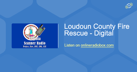Loudoun County Fire Rescue - Digital Listen Live - Leesburg, United