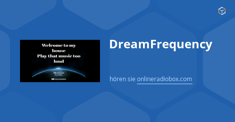 Dreamfrequency Playlist Co Hralo Online Radio Box
