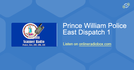 Prince William Police East Dispatch 1 Listen Live - Dumfries