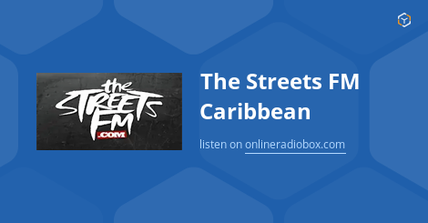 The Streets FM Caribbean playlist