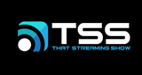 TSS That Streaming Show