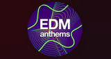Radio Open  EDM Anthems