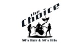 The Choice - 80's Hair & 80's Hits
