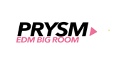 Prysm EDM - Big Room