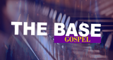 THE BASE GOSPEL