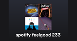 Spotify Feelgood 233 Playlist Radio