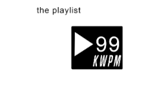 The Playlist KWPM