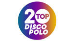 Radio Open FM - Top 20 Disco Polo