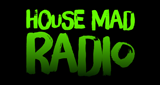 House Mad Radio