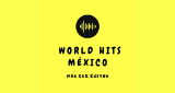 World Hits Mexico