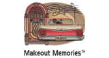 Makeout Memories Radio