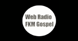 Web Radio FKM Gospel
