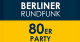Berliner Rundfunk 80er party