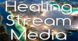 Healing Stream Media Network - The Healing Stream
