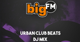 bigFM Urban Club Beats DJ MIX