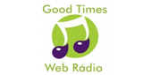 Good Times WEB Rádio